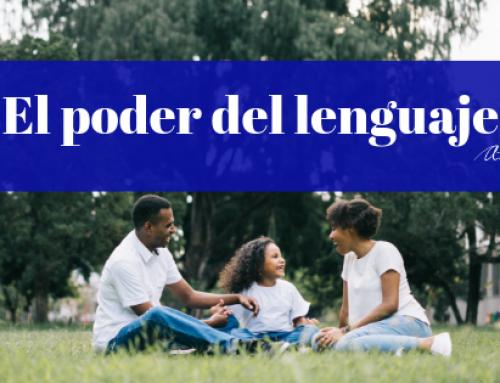 El poder del lenguaje en la crianza