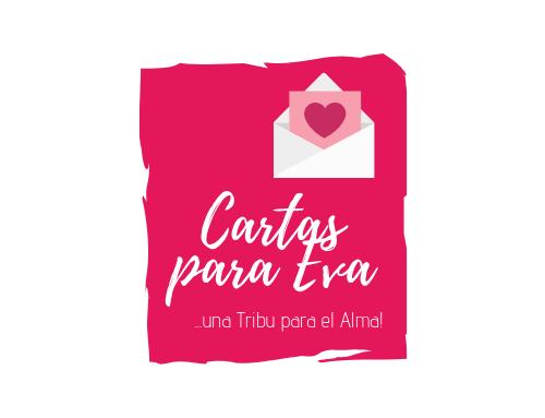"""""""Cartas para EVA"""" una Tribu para el Alma"""